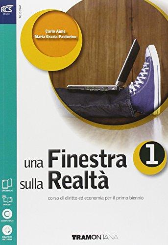 Una finestra sulla realtà. Per le Scuole superiori. Con e-book. Con espansione online: 1
