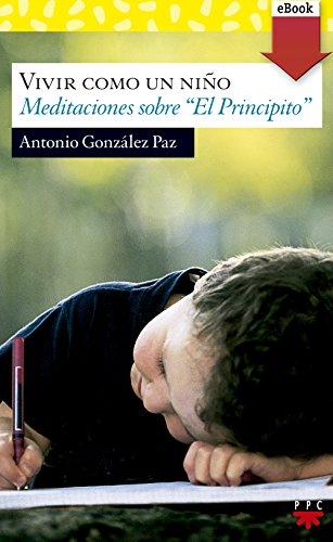 Vivir como un niño (eBook-ePub) (Sauce) por Antonio González Paz