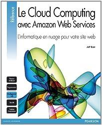 Le Cloud Computing avec Amazon Web Services