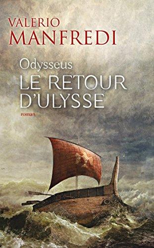Le retour d'Ulysse par Valerio Manfredi