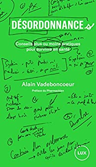 Désordonnance.s par Alain Vadeboncoeur