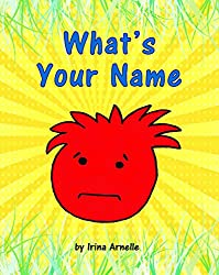 What's Your Name - Kids Story Book About Friendship for kids ages 4 to 8 (English Edition)