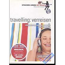 Travelling: verreisen. Englisch. Sprachen lernen mit Musik.