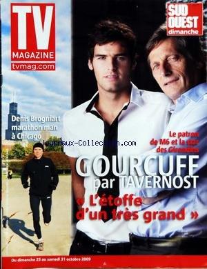 TV MAGAZINE SUD OUEST DIMANCHE [No 3136] du 25/10/2009 - LE PATRON DE M6 ET LA STAR DES GIRONDINS / GOURCUFF PAR TAVERNOST - DENIS BROGNIART MARATHON MAN A CHICAGO