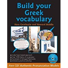 Build Your Greek Vocabulary by Hara Garafoulia-Middle (2009-12-18)