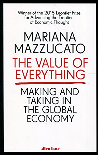 The Value Of Everything por Mazzucato Mariana
