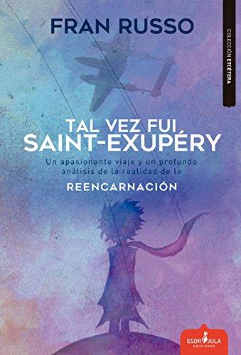 Tal vez fue Saint Exupéry por Fran Russo