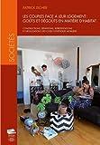 Telecharger Livres Les couples face a leur logement gouts et degouts en matiere d habitat Constructions definitions representations et negociations des codes esthetiques mobiliers (PDF,EPUB,MOBI) gratuits en Francaise