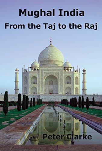 mughal-india-from-the-taj-to-the-raj