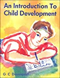 Cover of: An Introduction to Child Development | G.C. Davenport