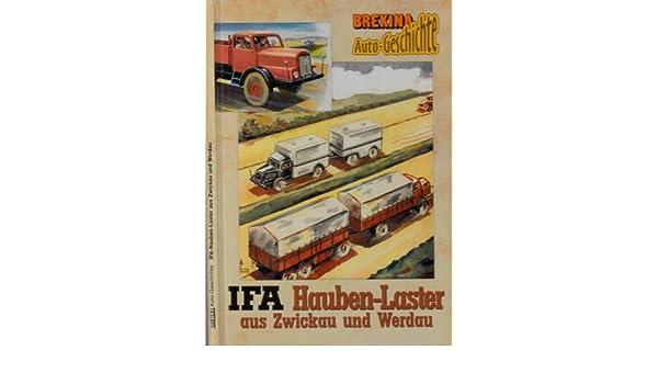 Laster aus Zwickau und Werdau Brekina Autogeschichten Brekina IFA Hauben