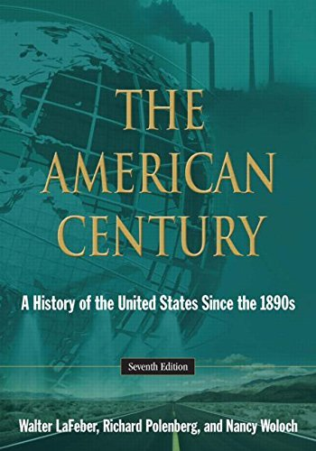 the-american-century-a-history-of-the-united-states-since-the-1890s-by-walter-lafeber-30-aug-2013-pa