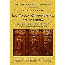Arte español : talla ornamental en madera