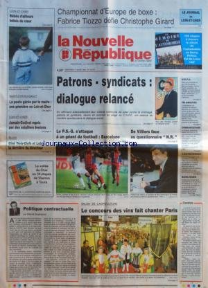 NOUVELLE REPUBLIQUE (LA) [No 15319] du 01/03/1995 - POLITIQUE CONTRACTUELLE PAR GUENERON SALON DE L'AGRICULTURE - DE VILLIERS / INTERVIEW - PATRONS - SYNDICATS DIALOGUE RELANCE - CHAMPIONNAT D'EUROPE DE BOXE - FABRICE TIOZZO DEFIE GIRARD - JAMAIN-CODIVOL REPRIS PAR DES VOLAILLERS BRETONS par Collectif