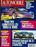 AUTOMOBILE MAGAZINE (L') [No 550] du 01/04/1992 - NOUVEAUTES / TOUS LES CABRIOLETS DE 1993 A 1995 -OCCASION / LES 50 AFFAIRES LES PLUS FIABLES -LA NOUVELLE MERCEDES 190 -RENAULT SAFRANE V6 3L FACE A AUDI 100 V6 ET BMW 525I -ESSAIS / SAFRANE - VOLVO 850 - GOLF TD - AUDI 80 TDI CONTRE 405 STDT ZX AUTOMATIQUE...