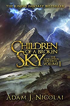 Children of a Broken Sky (Redemption Chronicle Book 1) (English Edition)