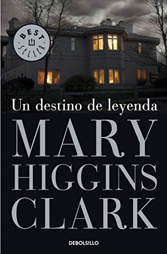 Un destino de leyenda eBook: Clark, Mary Higgins: Amazon.es ...