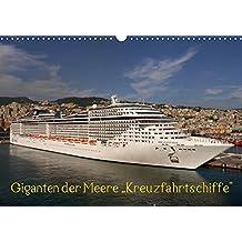 """Giganten der Meere """"Kreuzfahrtschiffe"""" (Wandkalender 2017 DIN A3 quer): Die schönsten Kreuzfahrtschiffe (Monatskalender, 14 Seiten ) (CALVENDO Technologie)"""