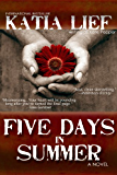 Five Days in Summer (English Edition)