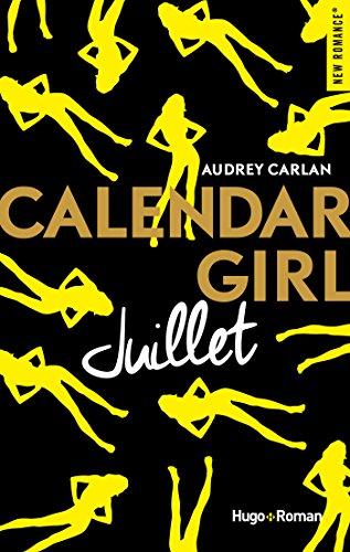 Calendar Girl - Juillet (NEW ROMANCE) Pdf - ePub - Audiolivre Telecharger