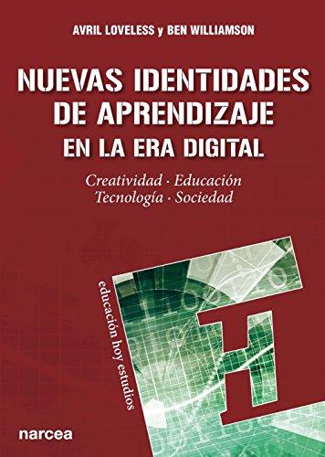 Nuevas identidades de aprendizaje en la era digital. Creatividad ...
