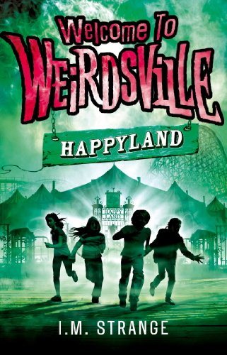Image of Happyland: Book 1 (Welcome to Weirdsville)