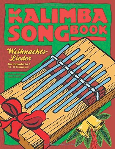 Das Kalimba-Songbook: Weihnachtslieder für Kalimba in C