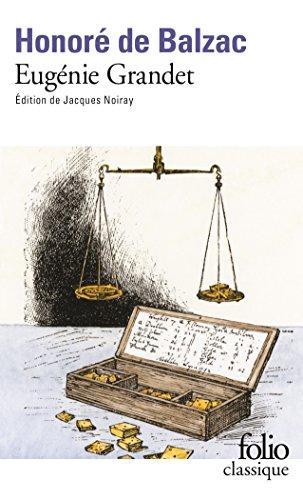 Eugénie Grandet (Edition enrichie) (Folio Classique t. 6140) par Honoré de Balzac