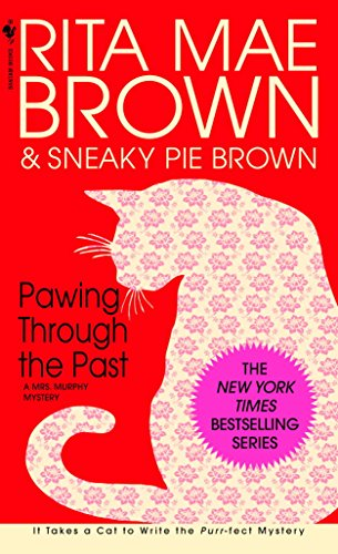 Pawing Through the Past: A Mrs. Murphy Mystery (English Edition)