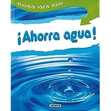 Ahorra Agua. (Ecología Para Niños)