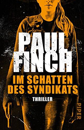 Finch, Paul: Im Schatten des Syndikats