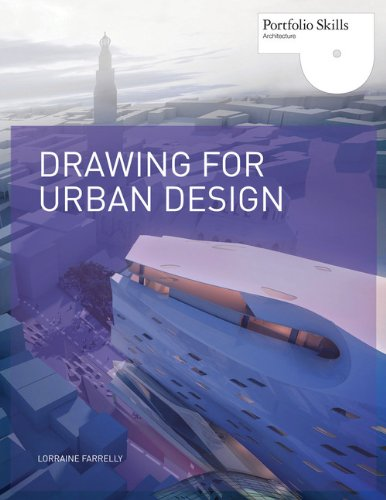 Drawing for urban design (portfolio) /anglais par Lorraine Farrelly