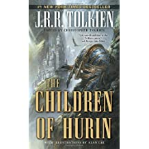 The Children of H?in (Pre-Lord of the Rings) by Tolkien, J. R. R. (2010) Mass Market Paperback
