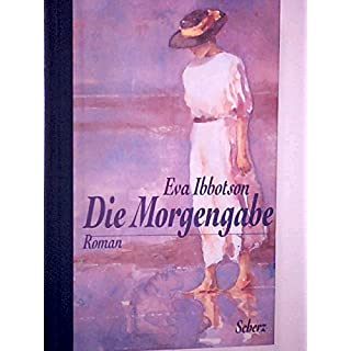 Die Morgengabe : Roman. Geschenkausgabe , 3502193207.