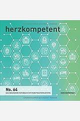 Herzkompetent: Das besondere Notizbuch mit Punktrastermustern (No. 64) Taschenbuch