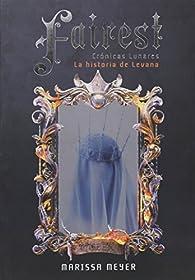 Fairest. Crónicas lunares: La historia de Levana par Marissa Meyer