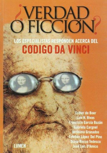 Verda O Ficcion?/Truth Or Fiction: Los Especialistas Responden Acerca Del Codigo Da Vinci/The Specialist Respond Against The Da Vinci Code por Gabriela Cargnel