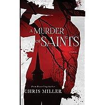 A Murder of Saints: A Novel