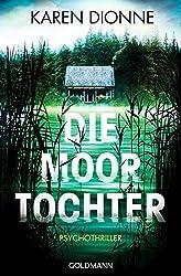 XXL-Leseprobe: Die Moortochter: Psychothriller - Inklusive einem Brief der Autorin an die Leser (German Edition)