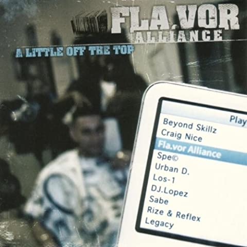 A Little Off The Top by Flavor Alliance (2007-01-01)