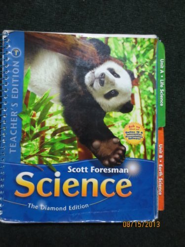 Teacher's Edition, Scott Foresman 4th Grade Science, Volume 1, Units a and B, Diamond Edition by Dr. Timothy Cooney et al. (2010-08-01)