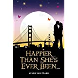 Happier Than She's Ever Been--