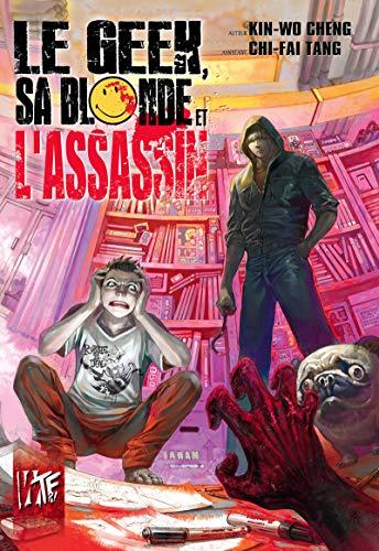 Geek, sa Blonde et l'Assassin (le)