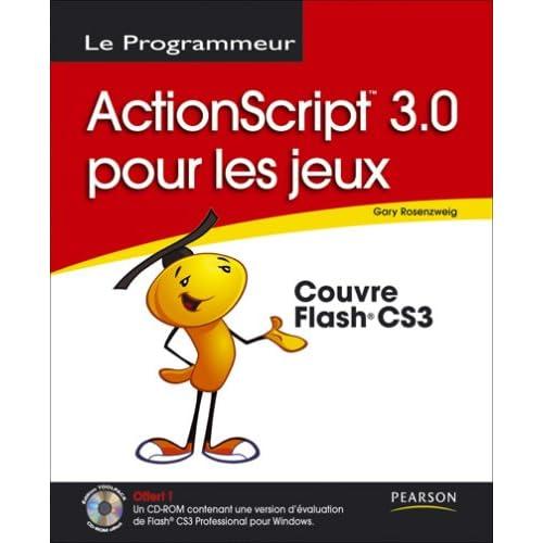 Programmation de jeux avec ActionScript 3.0