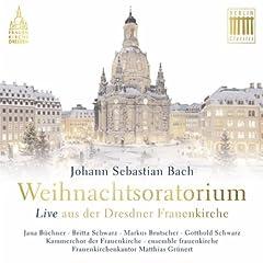 Bach: Weihnachtsoratorium (Live aus der Dresdner Frauenkirche)