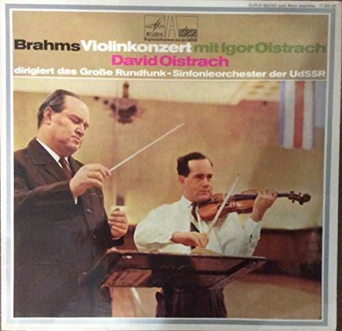 Johannes Brahms , Igor Oistrach , David Oistrach , ??????? ????????????? ??????? ??????????? ????? - Violinkonzert - Melodia Auslese - 77 303 ZK -