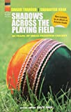 Shadows Across the Playing Field: 60 Years Of India-Pakistan Cricket