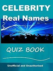 Celebrity Real Names Quiz Book (English Edition)