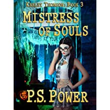 Mistress of Souls (Keeley Thomson Book 3) (English Edition)