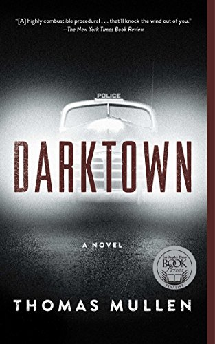 Darktown: A Novel (The Darktown Series Book 1) (English Edition) -